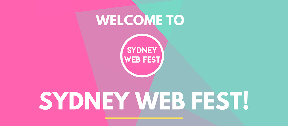 Join Us for the Sydney Web Fest!